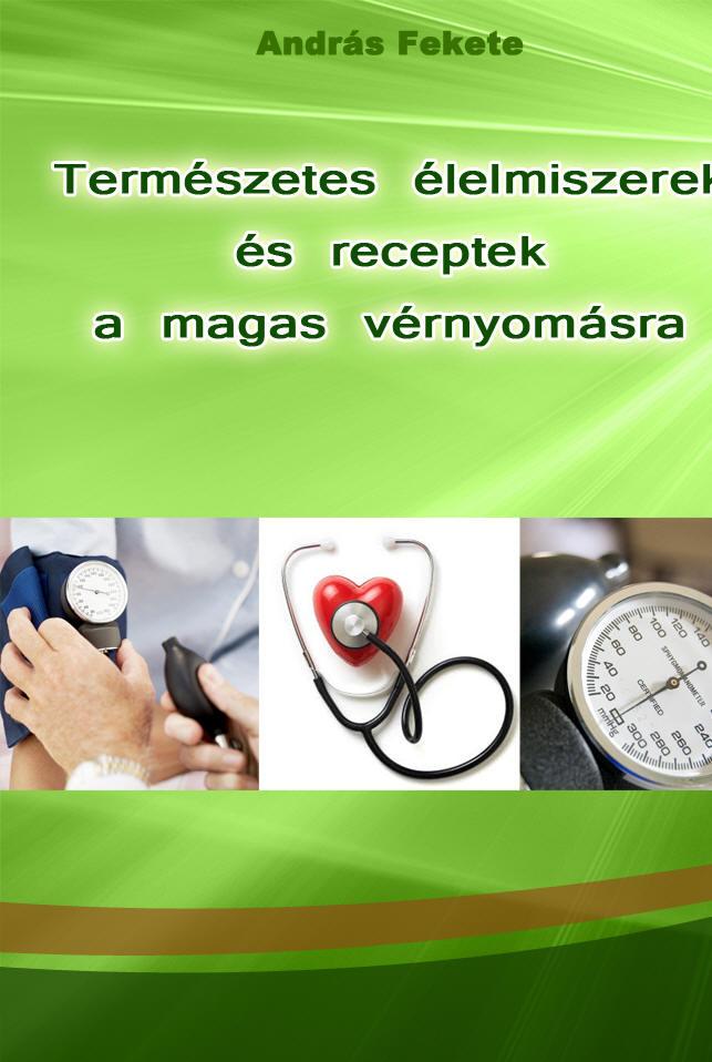 vitalain a magas vérnyomás esetén egészséges ételek magas vérnyomás ellen