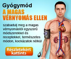 magas vérnyomás és a modern kezelési módszerek magas vérnyomás kezelése 1 evőkanál
